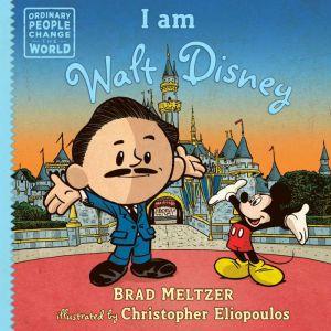 I am Walt Disney, Brad Meltzer