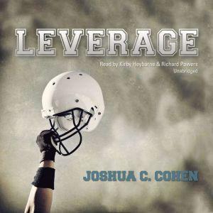 Leverage, Joshua C. Cohen