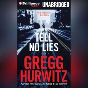 Tell No Lies, Gregg Hurwitz