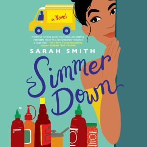 Simmer Down, Sarah Smith