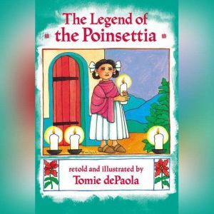 The Legend of the Poinsettia, Tomie dePaola