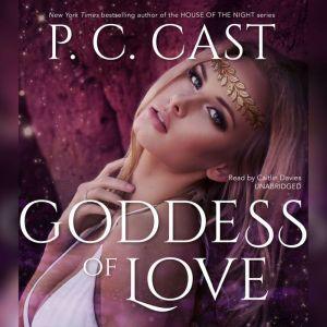 Goddess of Love, P. C. Cast