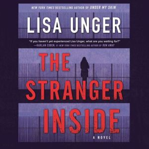 The Stranger Inside, Lisa Unger