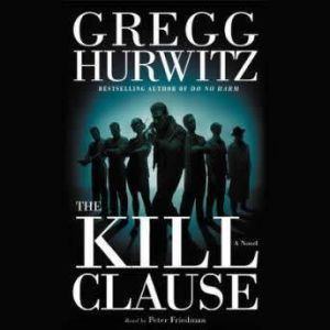 The Kill Clause, Gregg Hurwitz