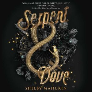 Serpent & Dove, Shelby Mahurin