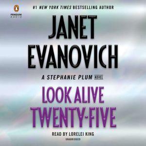 Look Alive Twenty-Five: A Stephanie Plum Novel, Janet Evanovich