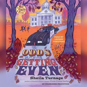 The Odds of Getting Even, Sheila Turnage
