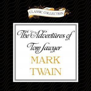The Adventures of Tom Sawyer, Mark Twain