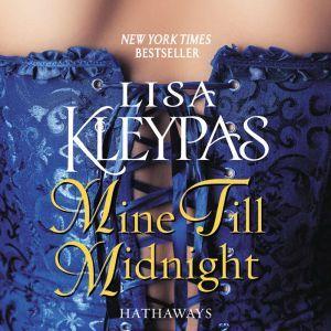 Mine Till Midnight A Novel, Lisa Kleypas
