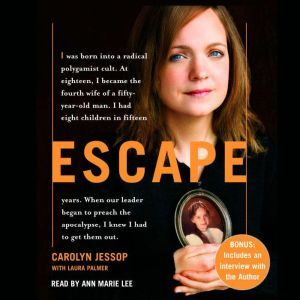 Escape, Carolyn Jessop