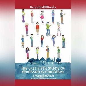 The Last Fifth Grade of Emerson Elementary, Laura Shovan