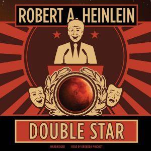 Double Star, Robert A. Heinlein