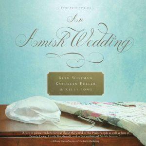 An Amish Wedding, Beth Wiseman