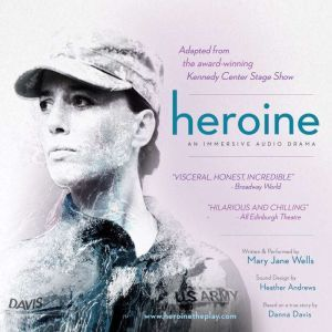 Heroine, Mary Jane Wells