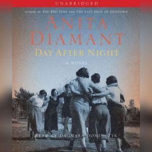 Day After Night, Anita Diamant