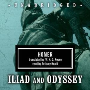 Homer Box Set: Iliad & Odyssey, Homer; Translated by W. H. D. Rouse