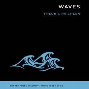 Waves, Fredric Raichlen