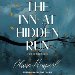 The Inn at Hidden Run, Olivia Newport