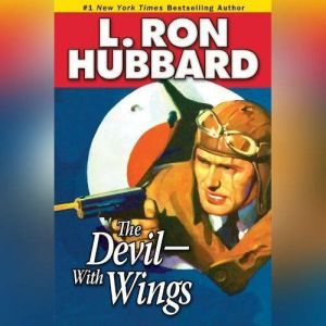 The Devil-With Wings, L. Ron Hubbard