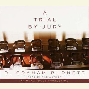 A Trial by Jury, D. Graham Burnett