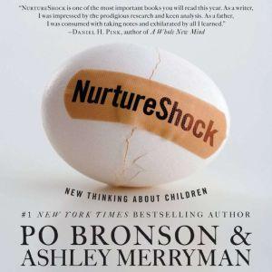NurtureShock New Thinking About Children, Po Bronson