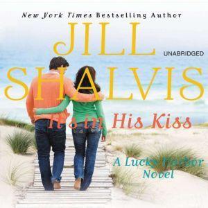 It's in His Kiss, Jill Shalvis
