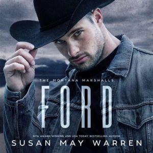 Ford The Montana Marshalls - An Inspirational Romantic Suspense Family Series, Susan May Warren