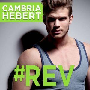 #Rev, Cambria Hebert