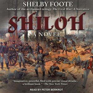 Shiloh: A Novel, Shelby Foote