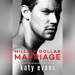 Million Dollar Marriage, Katy Evans