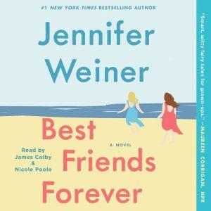 Best Friends Forever, Jennifer Weiner