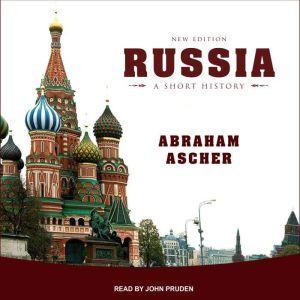 Russia A Short History, Abraham Ascher