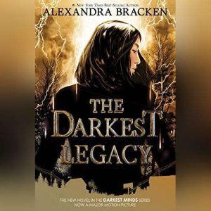 The Darkest Legacy, Alexandra Bracken