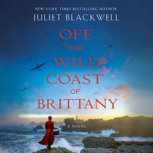 Off the Wild Coast of Brittany, Juliet Blackwell