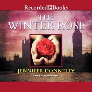 The Winter Rose, Jennifer Donnelly
