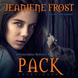 Pack: A Paranormal Romance Novelette, Jeaniene Frost