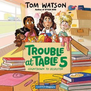 Trouble at Table 5 #6: Countdown to Disaster, Tom Watson
