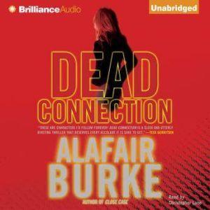 Dead Connection, Alafair Burke