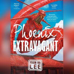 Phoenix Extravagant, Yoon Ha Lee