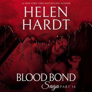 Blood Bond: 14, Helen Hardt