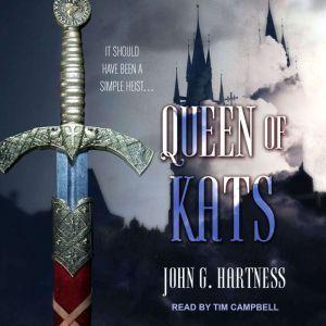 Queen of Kats, John G. Hartness