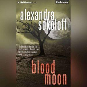 Blood Moon, Alexandra Sokoloff