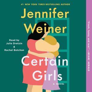 Certain Girls, Jennifer Weiner
