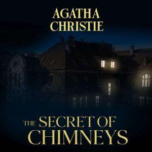 Secret of Chimneys, The, Agatha Christie