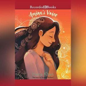 Amina's Voice, Hena Khan