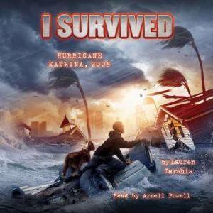 I Survived #03: I Survived Hurricane Katrina, 2005, Lauren Tarshis