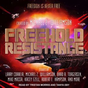 Freehold Resistance, Michael Z. Williamson