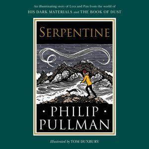 His Dark Materials: Serpentine, Philip Pullman