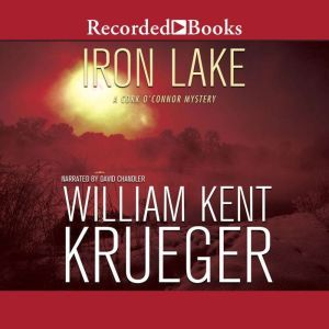 Iron Lake (20th Anniversary Edition), William Kent Krueger