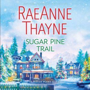 Sugar Pine Trail: (Haven Point), RaeAnne Thayne